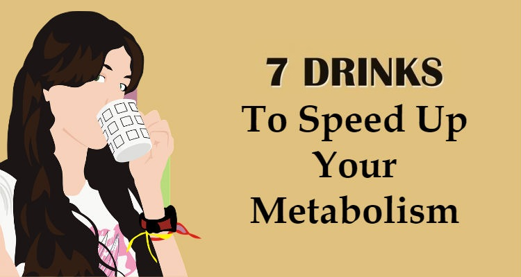 These 7 Drinks Will Accelerate Your Metabolism And Help You Burn Fat