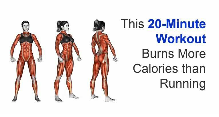 20-Minute Workout Burns More Calories than Running!