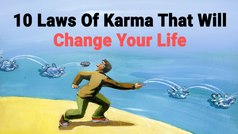 You are currently viewing 10 Laws Of Karma That Will Change Your Life