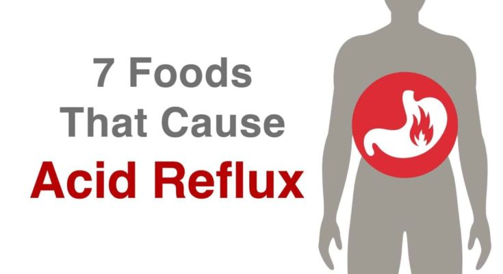 You are currently viewing 7 Foods That Cause Acid Reflux