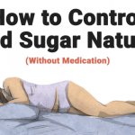 How to Control Blood Sugar Naturally (Without Medicine) The 2 Types of Diabetes