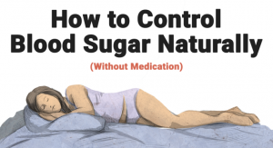 Read more about the article How to Control Blood Sugar Naturally (Without Medicine) The 2 Types of Diabetes